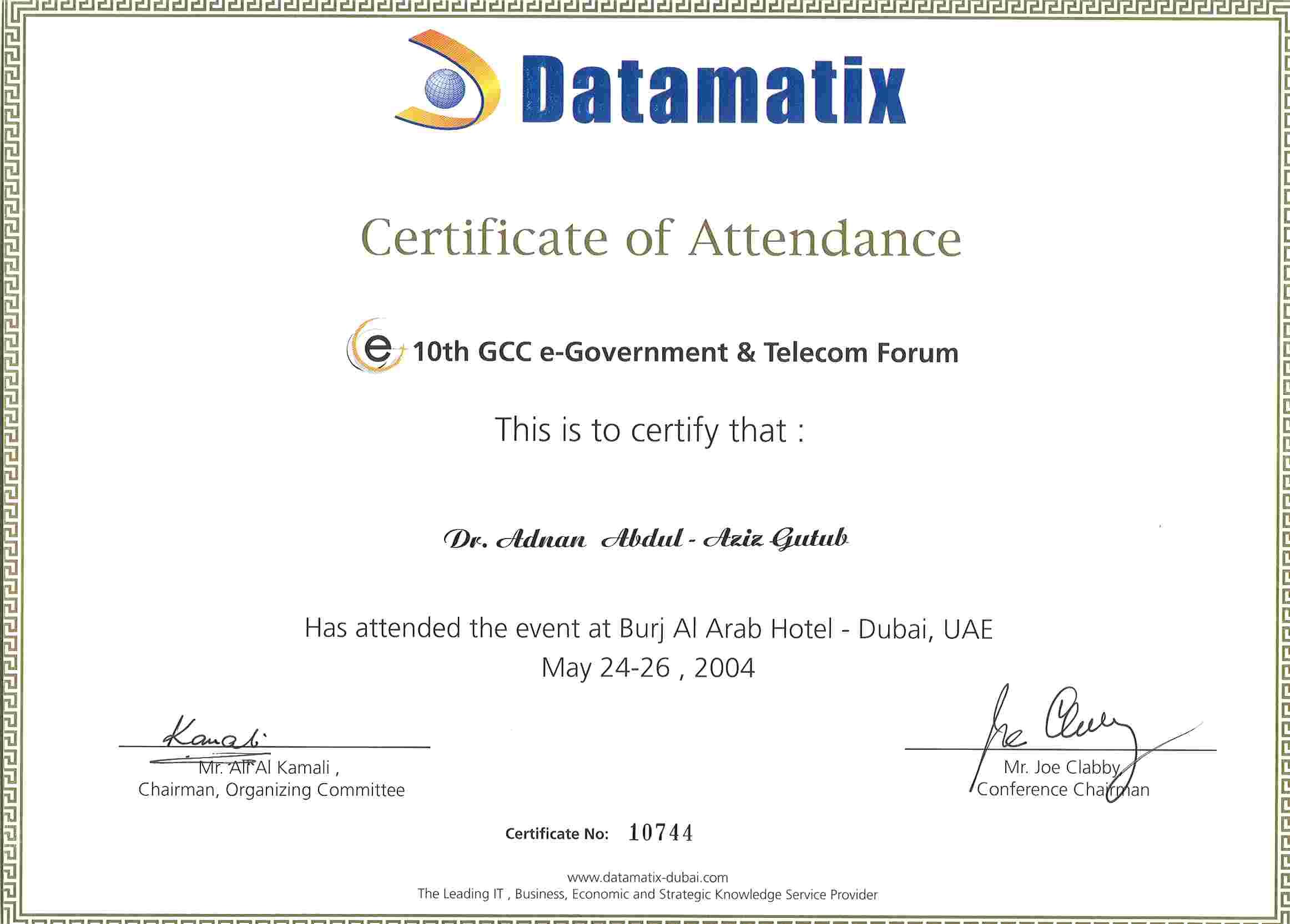 Dr adnan gutub resume represented kfupm in the tenth gcc e government tele com forum 2004 dubai uae certificate spiritdancerdesigns Gallery